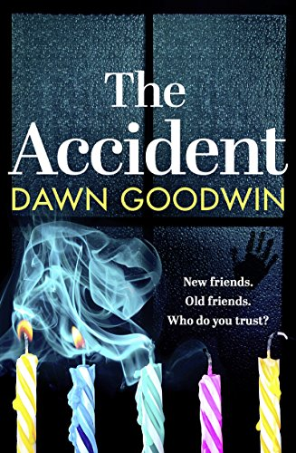 The Accident: A heart-stopping thriller with shocking secrets that will keep you hooked