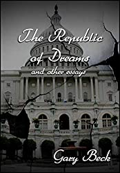 The Republic of Dreams: and Other Essays
