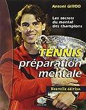 Tennis la préparation mentale