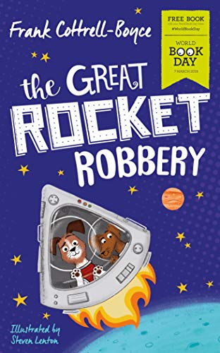 The Great Rocket Robbery: World Book Day 2019 (English Edition)