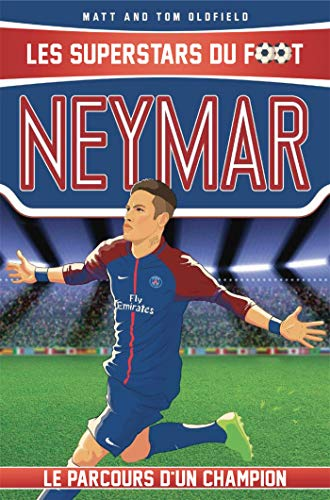 Neymar: Les Superstars du foot par Tom Oldfield