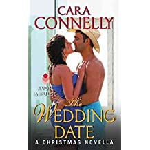 [(The Wedding Date : A Christmas Novella)] [By (author) Cara Connelly] published on (November, 2013)