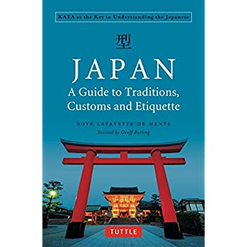 Japan : a Guide to Traditions, Custom and Etiquette