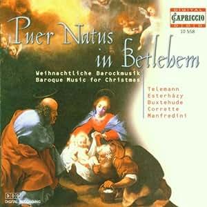 Puer natus in Bethlehem (Weihnachtliche Barockmusik)