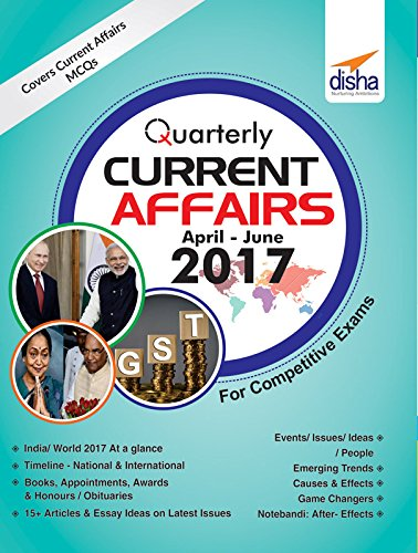 quarterly current affairs to for competitive  quarterly current affairs to 2017 for competitive exams by disha experts