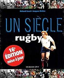 Un siècle de rugby 2013 - 16ème édition -