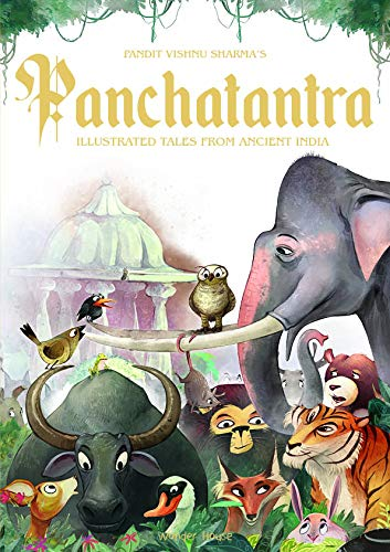 Pandit Vishnu Sharma's Panchatantra: Illustrated Tales From Ancient India (Hardback, Special edition)