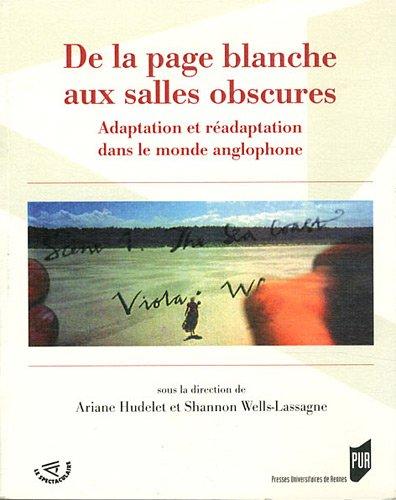 De la page blanche aux salles obscures : Adaptation et réadaptation dans le monde anglophone