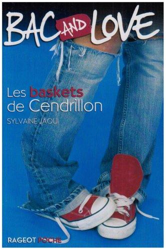 Bac and love : Les baskets de Cendrillon