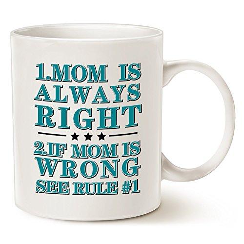 Funny mom mug–mom is always right coffee cup, divertente per la festa della mamma, regali, 311,8gram by latazas
