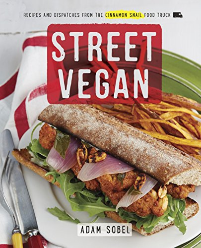 New pdf release street vegan recipes and dispatches from the new pdf release street vegan recipes and dispatches from the cinnamon snail forumfinder Image collections