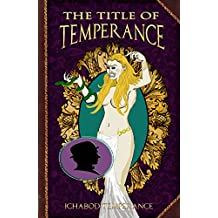 The Title of Temperance (The Adventures of Ichabod Temperance Book 8)
