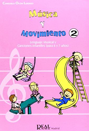 Música y Movimiento, 2: Lenguaje Musical y Canciones Infantiles (Para 6 y 7 Años) (RM Pedag.Musica y Movimiento)