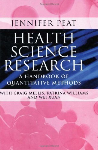 Health Science Research: A Handbook of Quantitative Methods by Peat, Jennifer published by Sage Publications Ltd (2001)