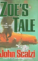 Zoe's Tale (Old Man's War) by John Scalzi (2008-08-19)