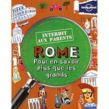 Rome, pour en savoir plus que les grands