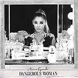 Songtexte von Ariana Grande - Dangerous Woman