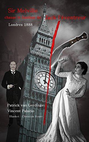Couverture du livre Sir Melville chasse le fantôme de Jack l'éventreur