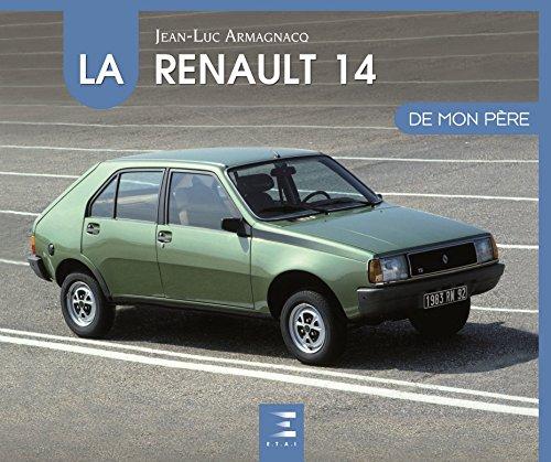 La Renault 14 de mon père -