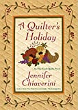A Quilter's Holiday: An Elm Creek Quilts Novel (The Elm Creek Quilts Book 15) (English Edition)