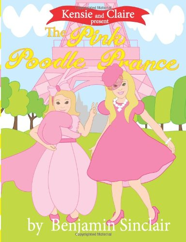 kensie-and-claire-present-the-pink-poodle-prance-volume-1