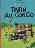 Les Aventures De Tintin, Reporter Du Petit Vingtième, Au Congo