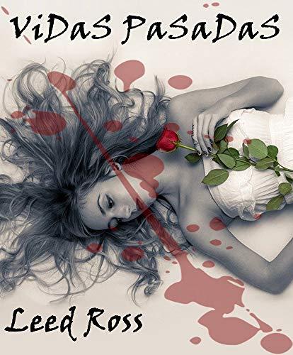 Vidas pasadas de Leed Ross