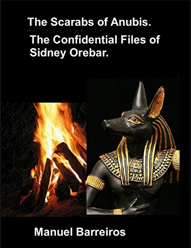 Book cover image for The Confidential Files of Sidney Orebar.The Scarabs of Anubis: A Victorian Tale