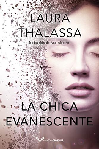 Leer Gratis La chica evanescente (Vanishing Girl 1) de Laura Thalassa
