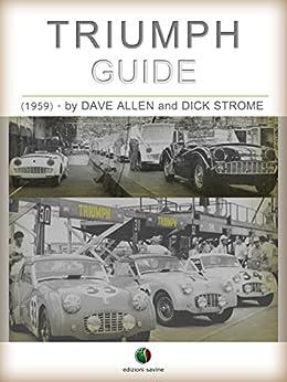 TRIUMPH - Guide (History of the Automobile) by [Dave Allen, Dick Strome]