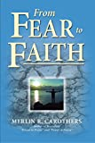 Image de From Fear to Faith (English Edition)