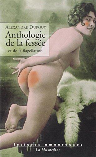 Anthologie de la fessée et de la flagellation