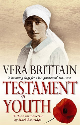 Testament Of Youth: An Autobiographical Study of the Years 1900-1925 (Virago classic non-fiction) by Vera Brittain (2004-01-01)