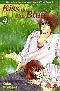 Kiss in the Blue Edition simple Tome 4