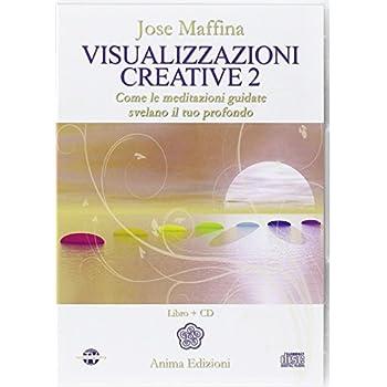 Visualizzazioni Creative. Con Cd Audio: 2