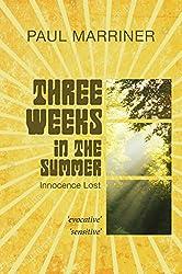 Three Weeks In The Summer