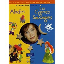 Aladin ; Les Cygnes sauvages (1CD audio)