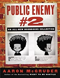 Public Enemy #2: An All-New Boondocks Collection by Aaron McGruder (2005-04-26)