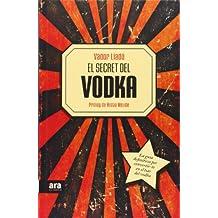 El Secret Del Vodka - 2ª Edición