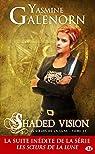 Shaded Vision: Les Soeurs de la lune, T11 par Galenorn