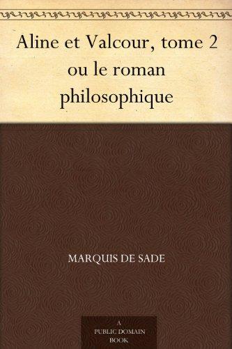 Couverture du livre Aline et Valcour, tome 2 ou le roman philosophique