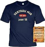 Volljährig cooler Spruch T-shirt - Vertrau mir - ich bin jetzt 18 Zur Volljährigkeit zum 18 Geburtstag Geschenk mit Urkunde Gr M in navy-blau :)
