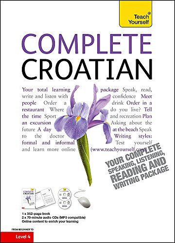 Complete Croatian Book/CD Pack: Teach Yourself: (Book and audio support) (Teach Yourself Complete)