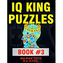 IQ King Puzzles: Book #3 (English Edition)