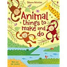 Animal Things to Make and Do (Usborne Things to Make and Do) by Rebecca Gilpin Various (2013-09-01)