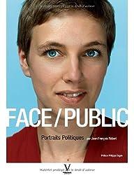 Face/Public : Portraits Politiques