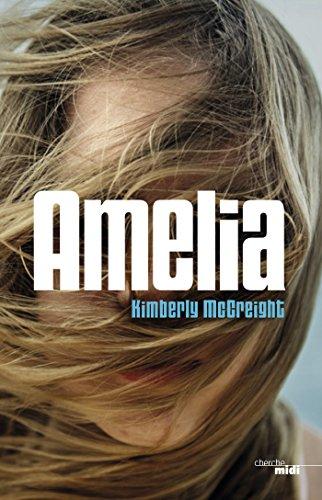Amélia (ROMANS) par Kimberly MCCREIGHT