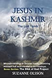 Jesus in Kashmir: The Lost Tomb: 1