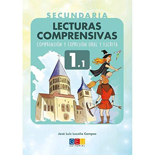Lecturas comprensivas secuandaria 1.1 / Editorial GEU/ Recomendado a partir de 12 años/ Fomenta la comprensión escrita/ Amplia sus habilidades