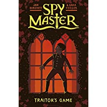 Traitor's Game: Book 2 (Spy Master)